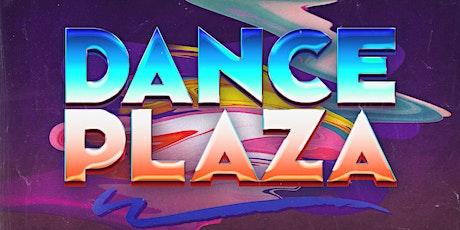 DANCE PLAZA tickets