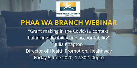 Public Health in Western Australia: Grant making in the COVID-19 context tickets