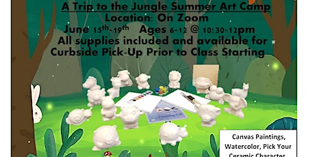 A Trip  to the Jungle  Summer Art Camp from Home Age Group 6-12 tickets