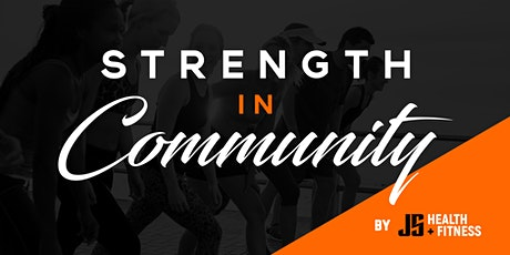 STRENGTH IN COMMUNITY BOOTCAMP tickets