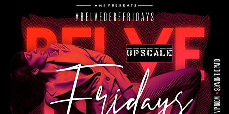 International Fridays At Belvedere Uptown Park. RSVP | INFO: 832.449.6008 tickets