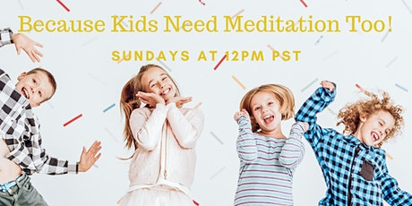 Meditation For Kids  tickets