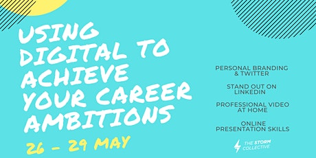 USING DIGITAL TO ACHIEVE YOUR CAREER AMBITIONS: ONLINE PRESENTATION SKILLS tickets