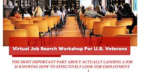 Virtual Job Search Workshops For U.S. Veterans tickets