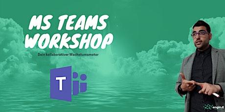 Microsoft Teams Workshop - Dein kollaborativer Wachstumsmotor Tickets