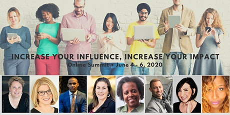 Increase Your Influence, Increase Your Impact Online Summit tickets