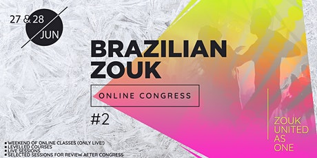 Brazilian Zouk Online Congress - 2nd Edition tickets