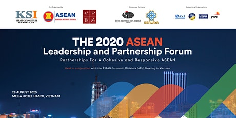 THE 2020 ASEAN LEADERSHIP AND PARTNERSHIP FORUM tickets