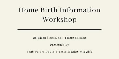 Homebirth Information Workshop tickets