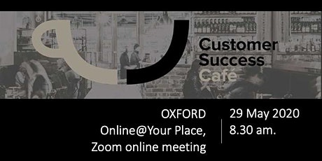Customer Success Cafe Oxford tickets