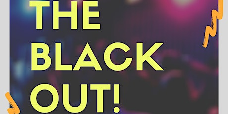 THE BLACK OUT! tickets