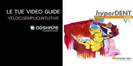 DGSHAPE: VIDEOGUIDE Hyperdent V9 biglietti