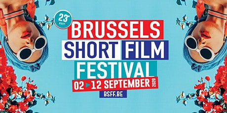 23rd Brussels Short Film Festival (BSFF) tickets
