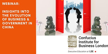 Webinar: Insights into the evolution of Business & Government in China tickets