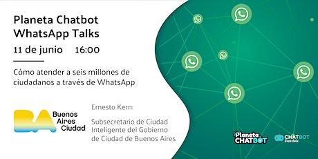 Planeta Chatbot WhatsApp Talk: Gobierno de Buenos Aires boletos