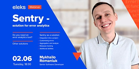 "ELEKS Webinar ""Sentry - solution for error analytics"" tickets"