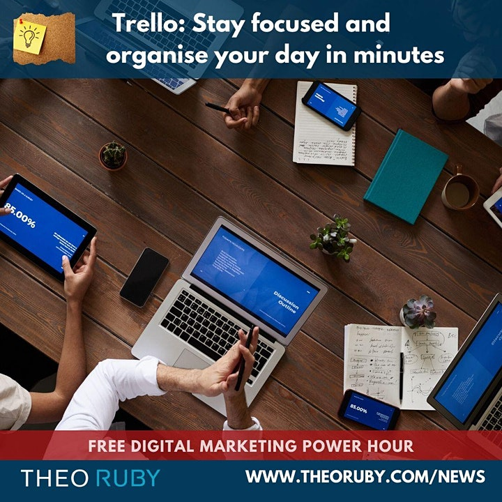 Power Hour 9 | Trello: Stay focused and organise your day in minutes 4