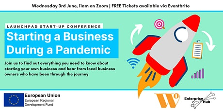 Launchpad: Starting a Business During a Pandemic (Start-up Conference) tickets