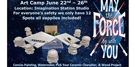 May the Force be with You,Summer Art Camp Age Group 6-12 tickets