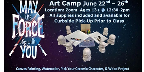 May the Force be with You, Summer Art Camp  from Home Age Group 13+ tickets