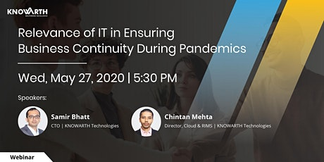 Relevance of IT in Ensuring Business Continuity During Pandemics tickets