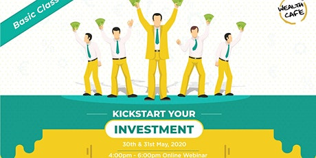 Kickstart Your Investments - Webinar tickets