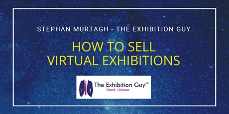 How To Sell Virtual Exhibitions to Exhibitors tickets