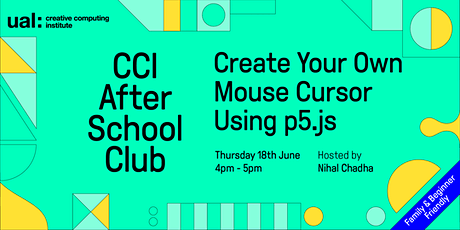 CCI After School Club: Create your Own Mouse Cursor Using p5.js tickets