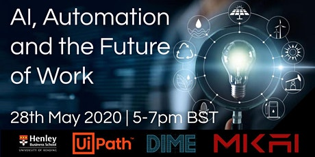 MKAI May Artificial Intelligence Forum | AI, Automation and Future of Work tickets