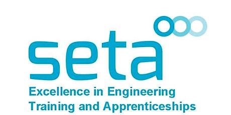 ONLINE Seta Engineering Apprenticeship Event (Sunderland Engineering Training Assoc) tickets
