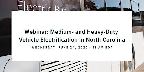 Medium- and Heavy-Duty Vehicle Electrification in North Carolina Webinar tickets