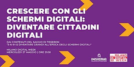 Crescere con gli schermi digitali: diventare cittadini digitali biglietti