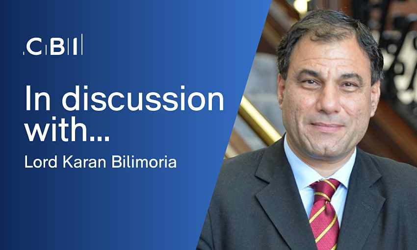 In Discussion with Lord Bilimoria, CBI President