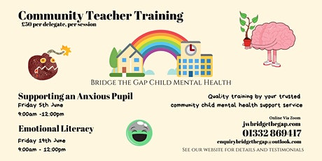 Supporting an Anxious Child in School - Community Teacher Training tickets
