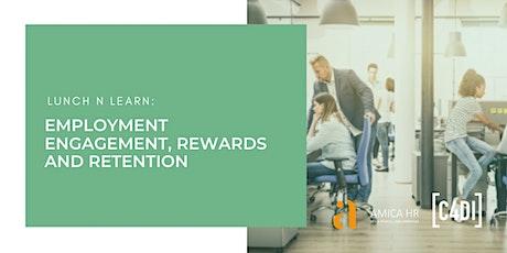 **RESCHEDULED** LunchNLearn: Employment Engagement, Rewards and Retention tickets