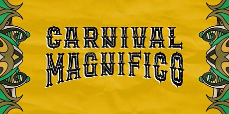 Carnival Magnifico 2020 (The Mill, Birmingham) tickets