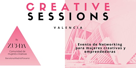 Creative Sessions Valencia - Networking para mujeres creativas entradas