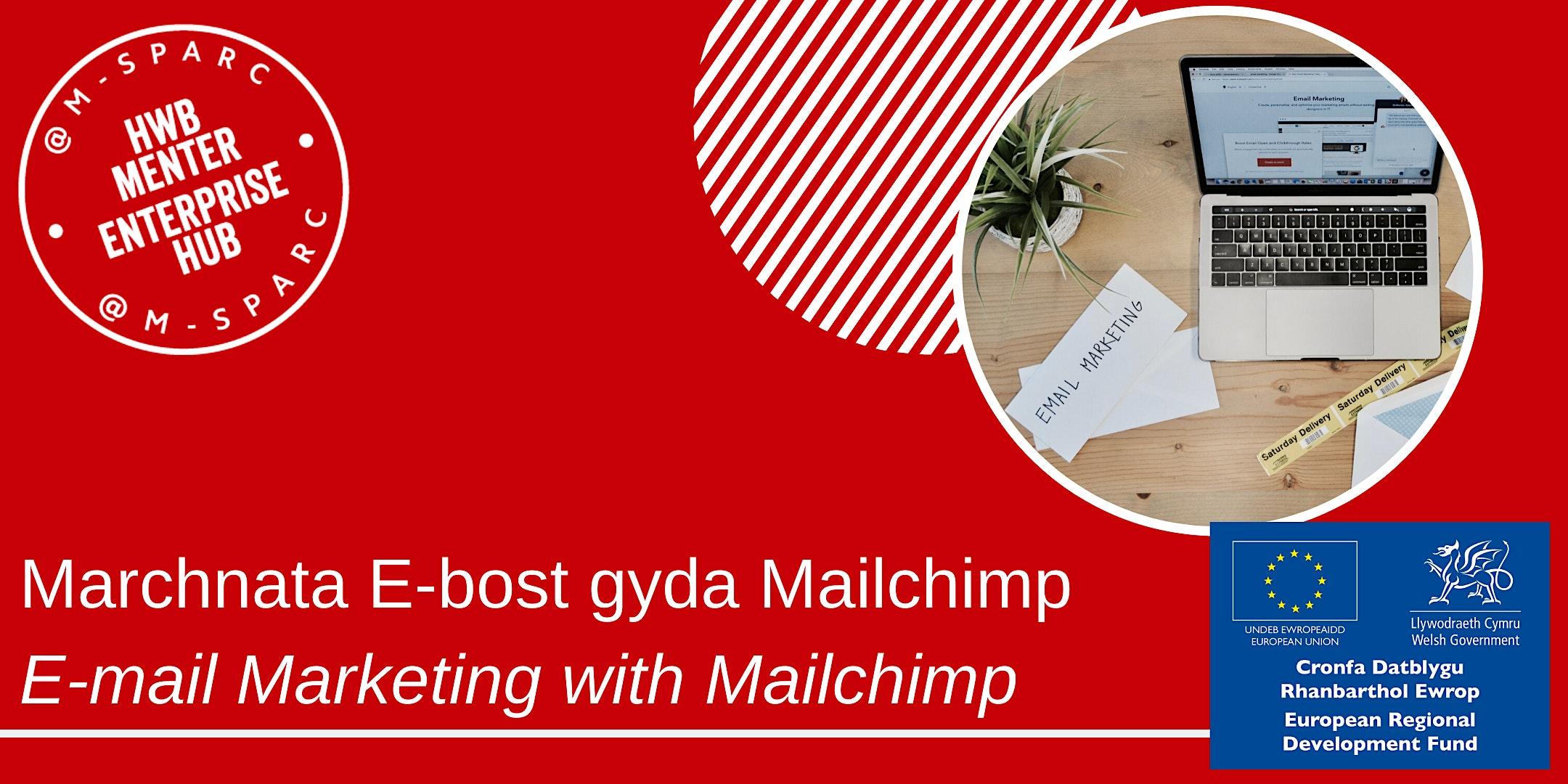 Covid-19: Marchnata E-bost gyda Mailchimp / E-mail Marketing with Mailchimp