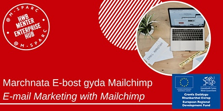 Covid-19: Marchnata E-bost gyda Mailchimp / E-mail Marketing with Mailchimp tickets