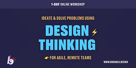 Run Remote Design Thinking Workshops: Ideate & Solve Problems tickets