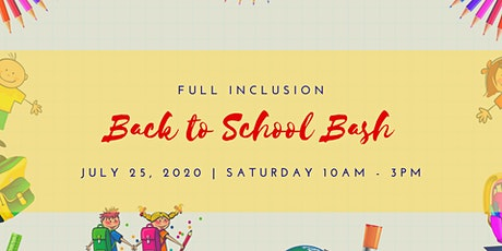 Full Inclusion Back to School Bash presented by Westfield Countryside tickets