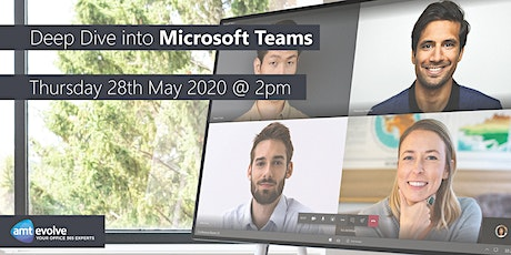 Deep Dive into Microsoft Teams - Working From Home tickets