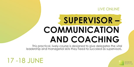 Supervisor: Communication and Coaching | Live Online Course tickets