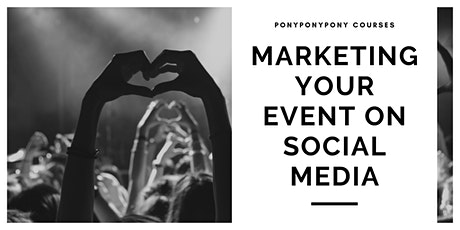 Marketing Your Event on Social Media tickets