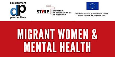 Community Talk: Migrant Women and Mental Health tickets