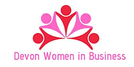 Devon Women in Business - Online Zoom Lunch  tickets