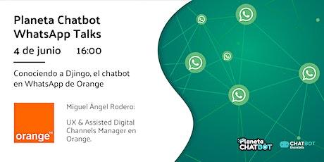 Planeta Chatbot WhatsApp Talk: Orange biglietti