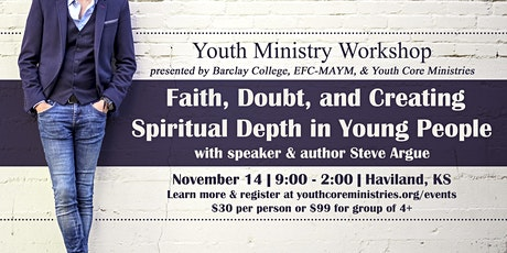 Faith Doubt and Creating Spiritual Depths in Young People with Steve Argue tickets