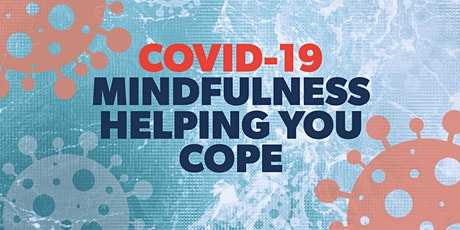 MINDFULNESS - HELPING YOU COPE! tickets