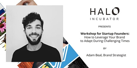 Workshop for Startups: How to Leverage Your Brand to Adapt During COVID-19 tickets